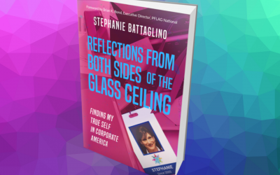 """Stephanie Battaglino: How """"Reflections from Both Sides of the Glass Ceiling"""" Inspires People Finding Their Place in Corporate America"""